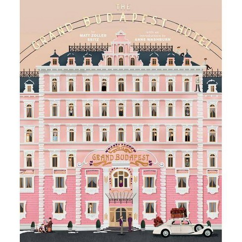 The Wes Anderson Collection: The Grand Budapest Hotel - by  Matt Zoller Seitz (Hardcover) - image 1 of 1