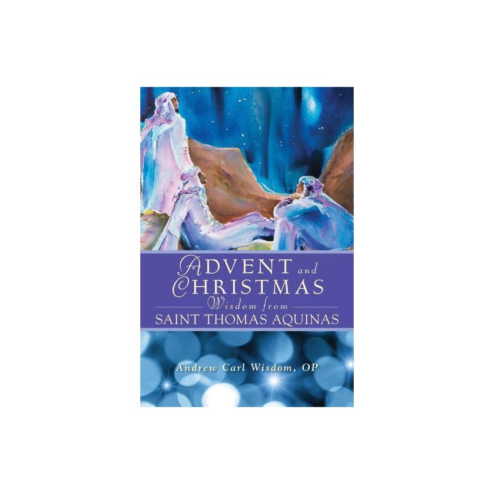 Advent And Christmas Wisdom From Saint Thomas Aquinas Paperback