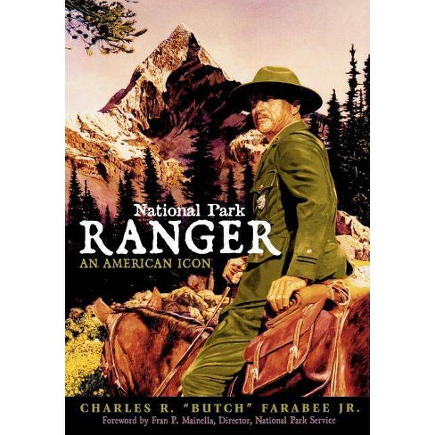 National Park Ranger - by  Charles R Farabee Jr (Paperback) - image 1 of 1