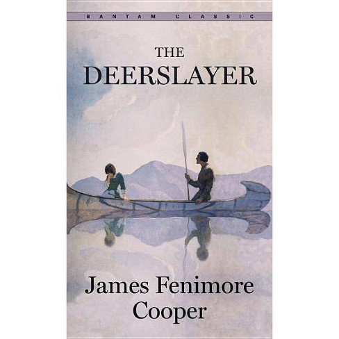 The Deerslayer - (Bantam Classics) by  James Fenimore Cooper (Paperback) - image 1 of 1