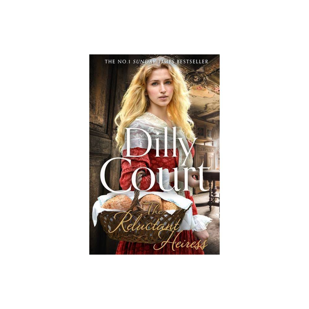 The Reluctant Heiress By Dilly Court Paperback