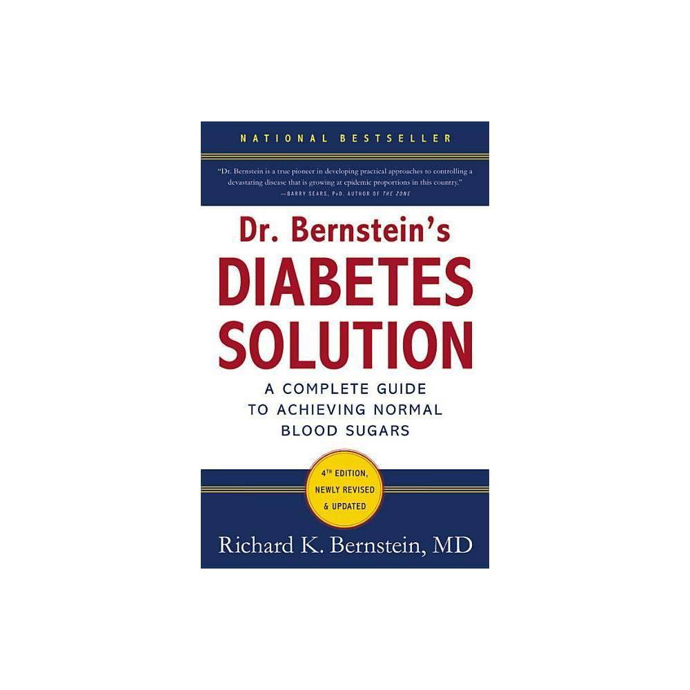 Dr Bernstein S Diabetes Solution 4th Edition By Richard K Bernstein Hardcover