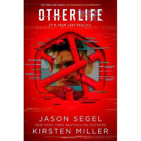 Otherlife - (Last Reality) by  Jason Segel & Kirsten Miller (Hardcover) - image 1 of 1