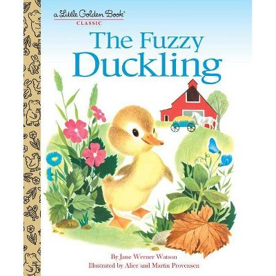 The Fuzzy Duckling - (Little Golden Book)by Jane Werner Watson (Hardcover)