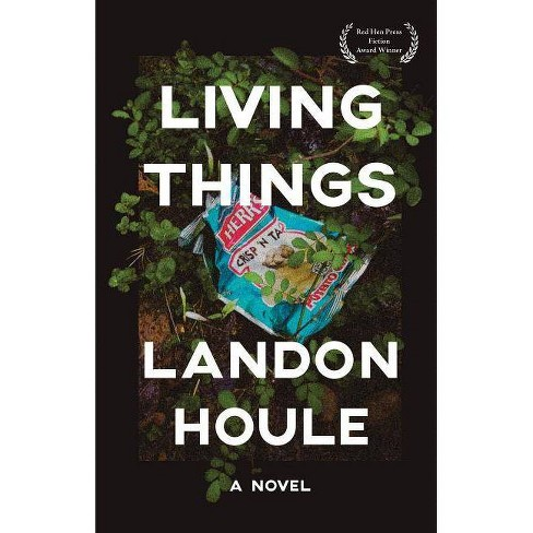 Living Things - by  Landon Houle (Paperback) - image 1 of 1