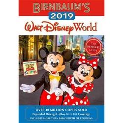 Birnbaum's 2019 Walt Disney World : The Official Guide -  (Paperback)
