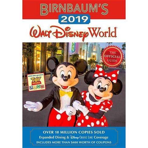 Birnbaum's 2019 Walt Disney World : The Official Guide -  (Paperback) - image 1 of 1