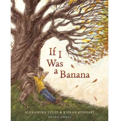If I Was a Banana (School And Library) (Alexandra Tylee) - image 1 of 1