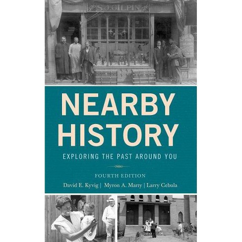 b00d0fcef00c Nearby History - (American Association for State and Local History) 4  Edition (Hardcover)