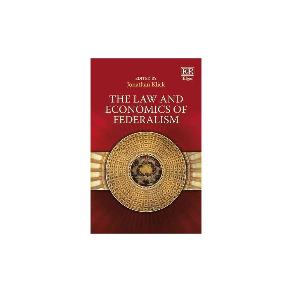 Law and Economics of Federalism (Hardcover) (Jonathan Klick)