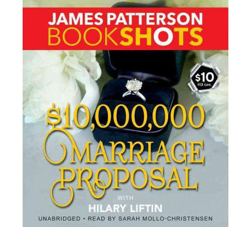 $10,000,000 Marriage Proposal (Vol 9) (Unabridged) (CD/Spoken Word) (James Patterson) - image 1 of 1