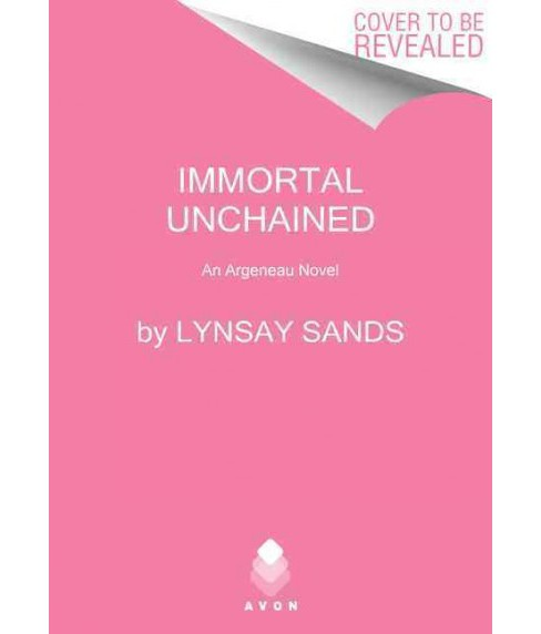 Immortal Unchained -  Reprint (Argeneau) by Lynsay Sands (Hardcover) - image 1 of 1