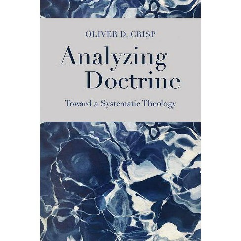 Analyzing Doctrine - by  Oliver D Crisp (Hardcover) - image 1 of 1