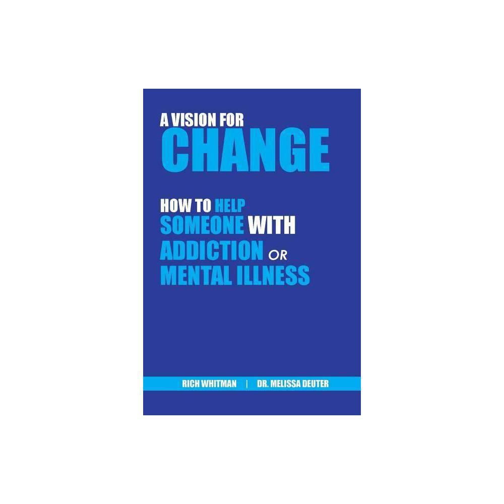 A Vision For Change Paperback