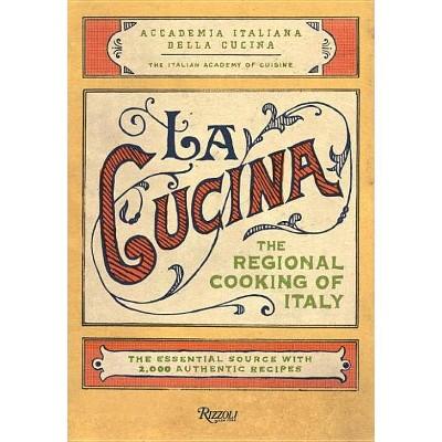 La Cucina - (Hardcover)
