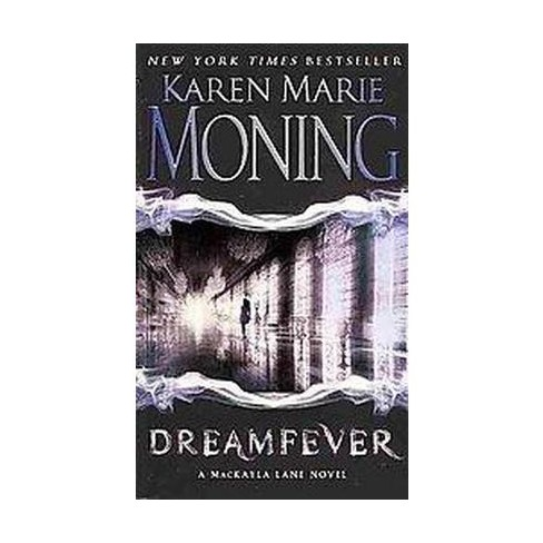 Dreamfever ( The Fever Series) (Reissue) (Paperback) by Karen Marie Moning - image 1 of 1