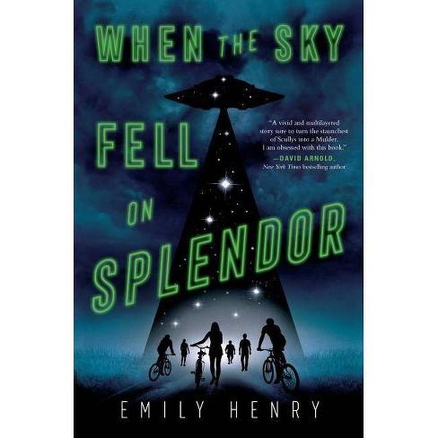 When the Sky Fell on Splendor - by  Emily Henry (Hardcover) - image 1 of 1