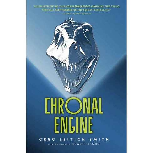 Chronal Engine - by  Greg Leitich Smith (Paperback) - image 1 of 1