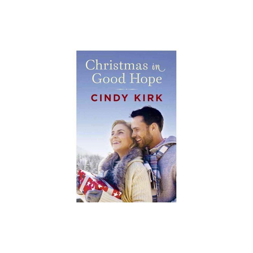 Christmas in Good Hope (Paperback) (Cindy Kirk)