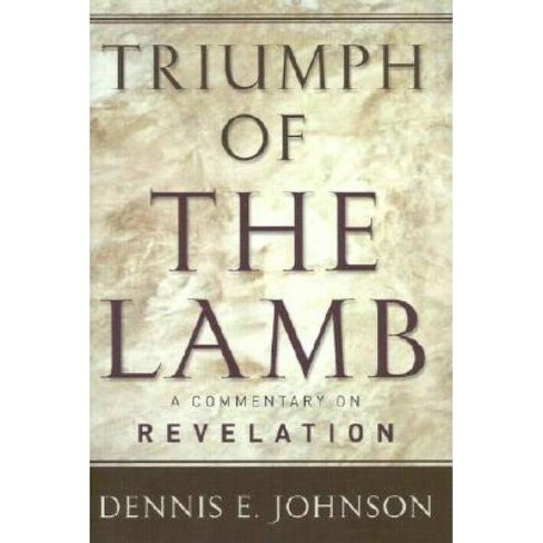 Triumph of the Lamb - by  Dennis E Johnson (Hardcover) - image 1 of 1