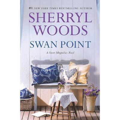Swan Point - (Sweet Magnolias Novel) by  Sherryl Woods (Paperback)