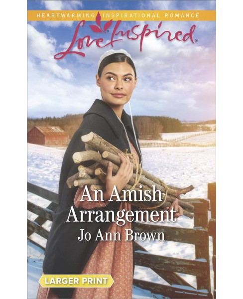 Amish Arrangement -  (Love Inspired (Large Print)) by Jo Ann Brown (Paperback) - image 1 of 1