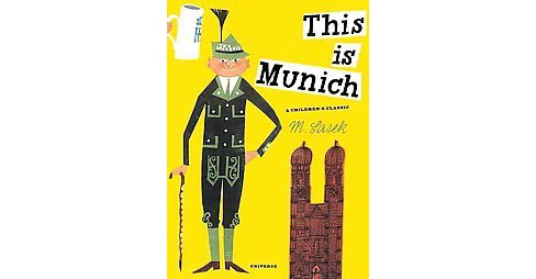 This Is Munich (Updated) (Hardcover) (M. Sasek) - image 1 of 1