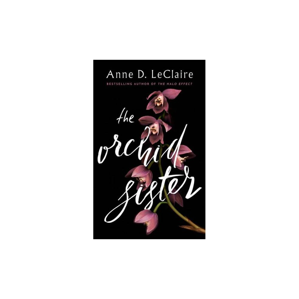 Orchid Sister - Unabridged by Anne D. Leclaire (CD/Spoken Word)