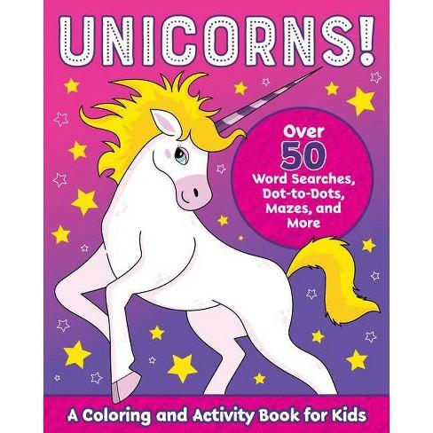 Unicorns! - (Kids Coloring Activity Books) (Paperback) - image 1 of 1