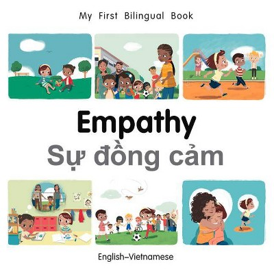 My First Bilingual Book-Empathy (English-Vietnamese)- by Patricia Billings (Board_book)