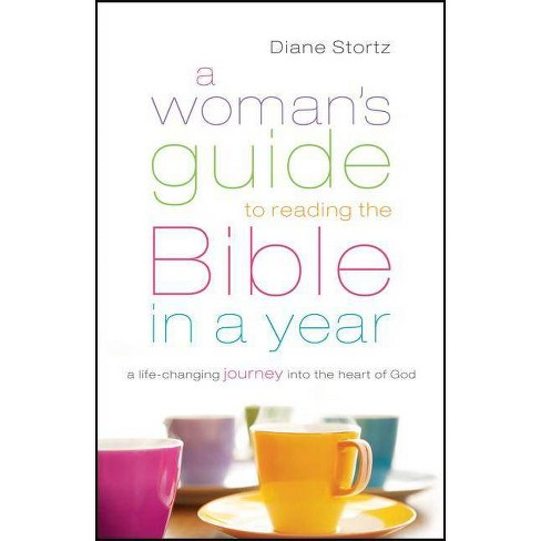 A Woman's Guide to Reading the Bible in a Year - by  Diane Stortz (Paperback) - image 1 of 1