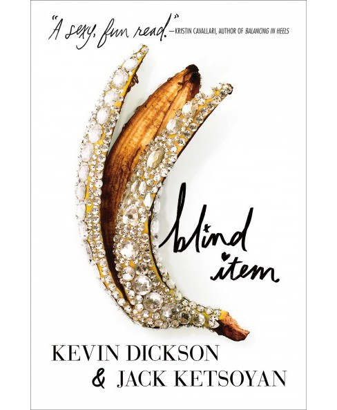 Blind Item -  by Kevin Dickson & Jack Ketsoyan (Hardcover) - image 1 of 1