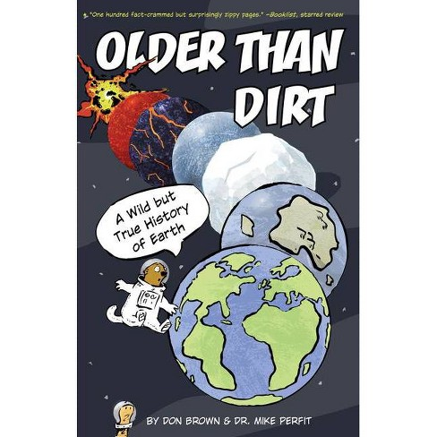 Older Than Dirt - by  Don Brown & Michael Perfit (Paperback) - image 1 of 1