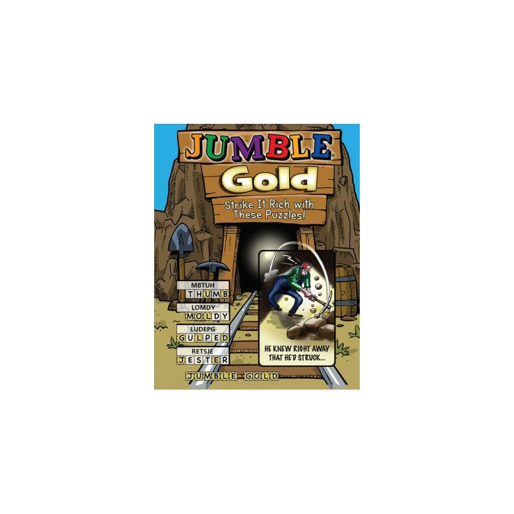 Jumble Gold : Strike It Rich With These Puzzles! (Paperback)