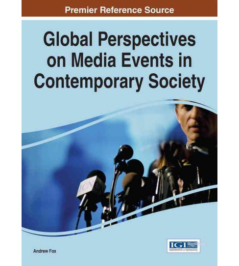 Global Perspectives on Media Events in Contemporary Society (Hardcover) - image 1 of 1