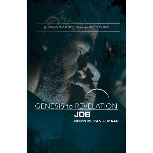 Genesis to Revelation: Job Participant Book - by Robin M Maas (Paperback)