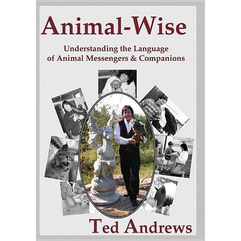 Animal-Wise - 10 Edition by  Ted Andrews (Paperback) - image 1 of 1