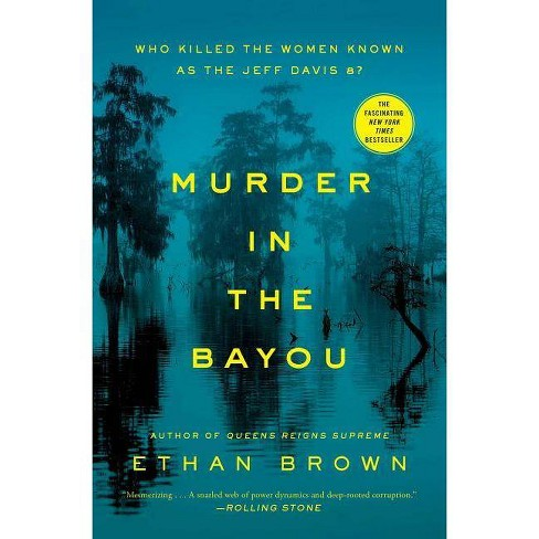 Murder in the Bayou - by  Ethan Brown (Paperback) - image 1 of 1