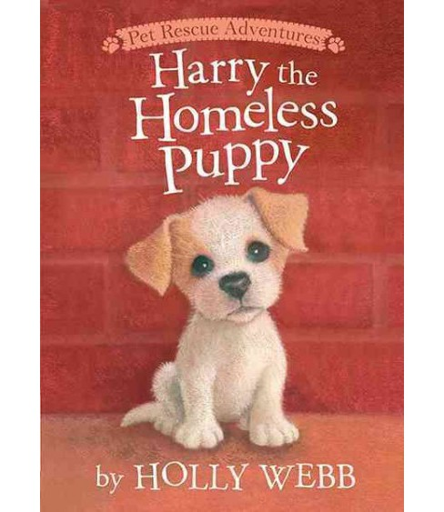 Harry the Homeless Puppy (Hardcover) (Holly Webb) - image 1 of 1