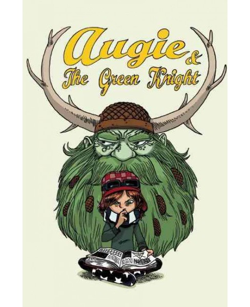 Augie & The Green Knight (Hardcover) (Zach Weinersmith) - image 1 of 1