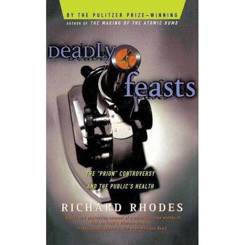 Deadly Feasts - by  Richard Rhodes (Paperback) - image 1 of 1
