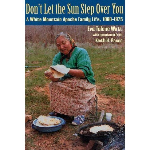 Don't Let the Sun Step Over You - by  Eva Tulene Watt (Paperback) - image 1 of 1