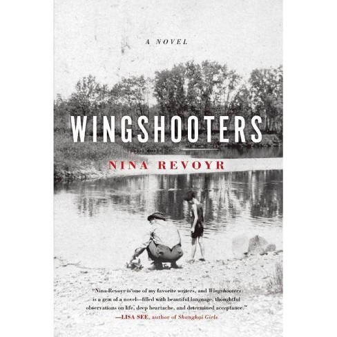 Wingshooters - by  Nina Revoyr (Paperback) - image 1 of 1