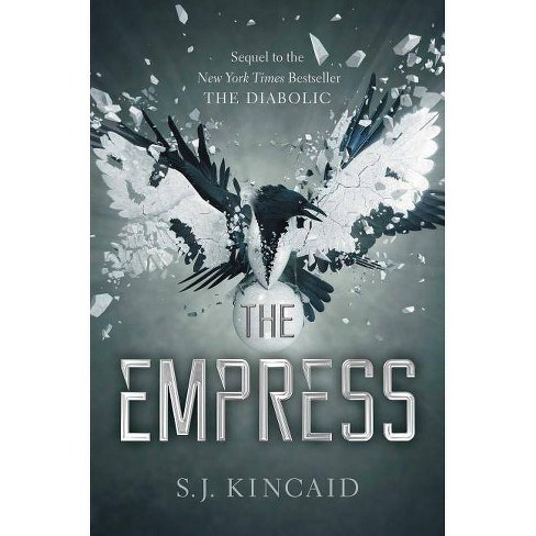 The Empress - (Diabolic) By S J Kincaid (Hardcover) : Target
