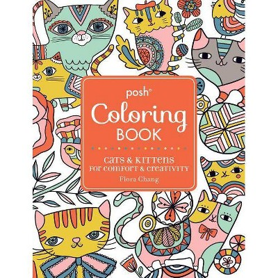 - Posh Adult Coloring Book: Cats & Kittens For Comfort & Creativity - (Posh Coloring  Books) (Paperback) : Target