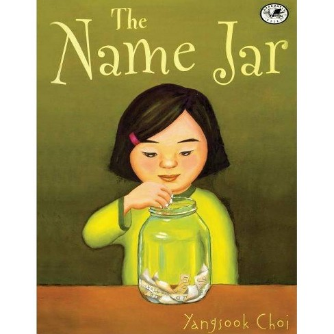 The Name Jar - by  Yangsook Choi (Hardcover) - image 1 of 1