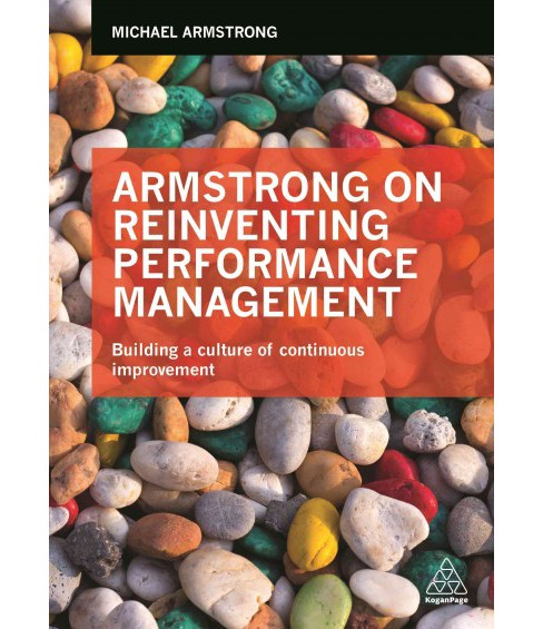 Armstrong on Reinventing Performance Management : Building a Culture of Continuous Improvement - image 1 of 1