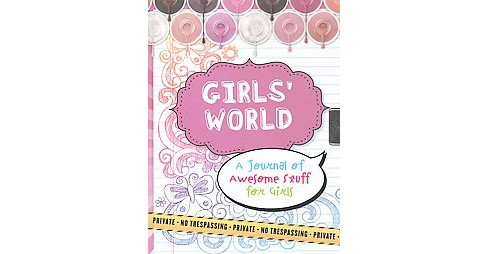 Girls' World Locking Journal : A Journal of Awesome Stuff for Girls (Hardcover) (Cynthia Scher) - image 1 of 1