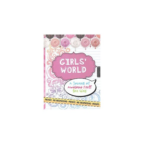 Girls World Locking Journal A Of Awesome Stuff For Hardcover Cynthia Scher Target