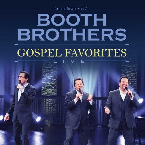Booth Brothers - Gospel Favorites Live (CD) - image 1 of 1